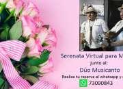 SERENATA VIRTUAL PARA MAMÁ CON EL DÚO MUSICANTO